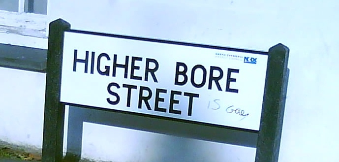 Higher Bore Street is gay